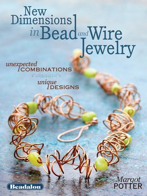 cover image of New Dimensions in Bead and Wire Jewelry