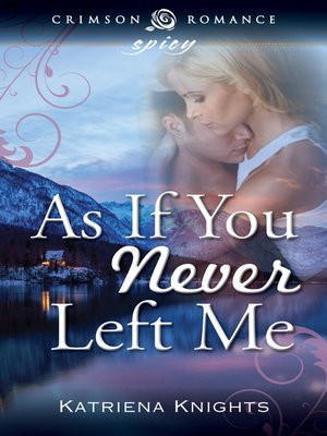 cover image of As If You Never Left Me