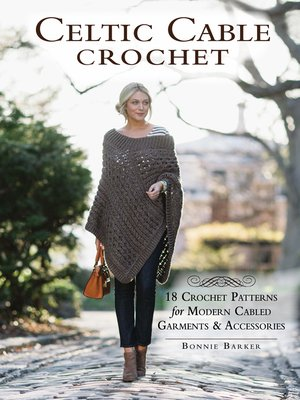 cover image of Celtic Cable Crochet