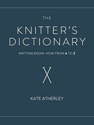 cover image of The Knitter's Dictionary