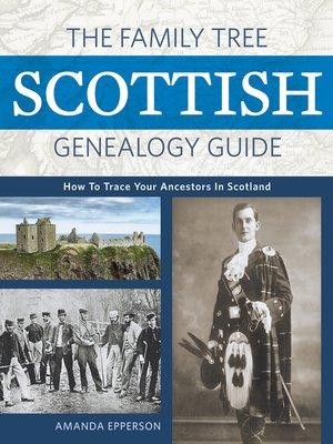 cover image of The Family Tree Scottish Genealogy Guide