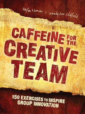 cover image of Caffeine for the Creative Team