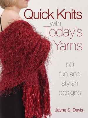cover image of Quick Knits With Today's Yarns