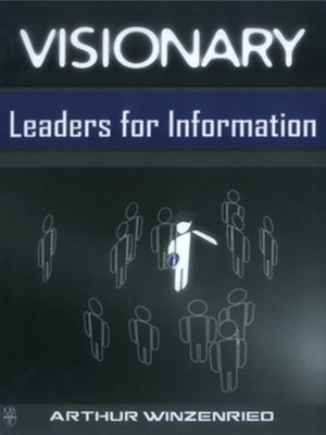 cover image of Visionary Leaders for Information