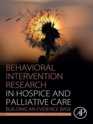 cover image of Behavioral Intervention Research in Hospice and Palliative Care