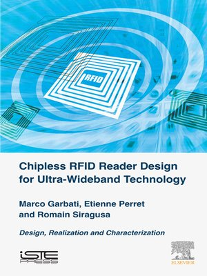 cover image of Chipless RFID Reader Design for Ultra-Wideband Technology