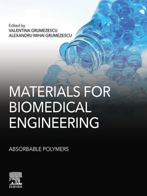cover image of Materials for Biomedical Engineering: Absorbable Polymers