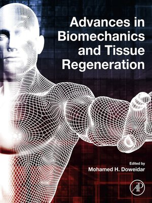 cover image of Advances in Biomechanics and Tissue Regeneration