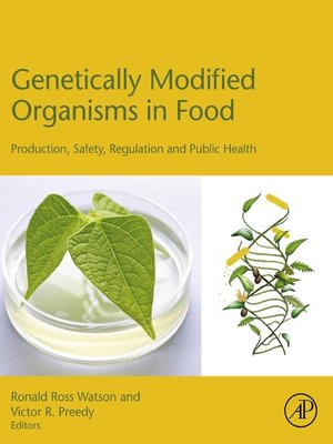 cover image of Genetically Modified Organisms in Food