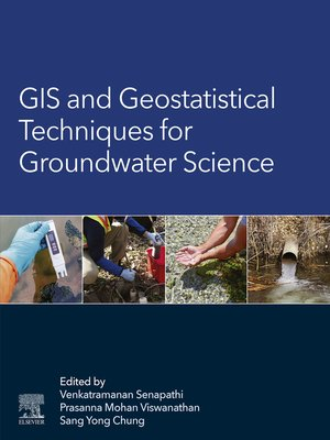 cover image of GIS and Geostatistical Techniques for Groundwater Science