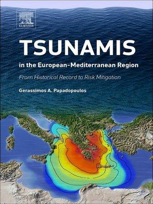 cover image of Tsunamis in the European-Mediterranean Region
