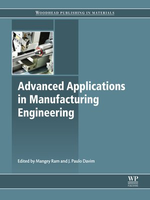 cover image of Advanced Applications in Manufacturing Engineering