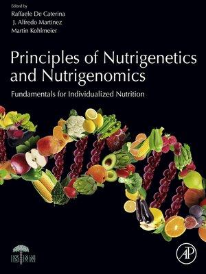 cover image of Principles of Nutrigenetics and Nutrigenomics