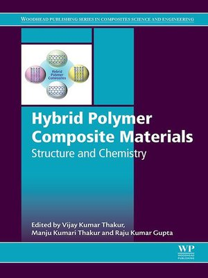 cover image of Hybrid Polymer Composite Materials: Structure and Chemistry