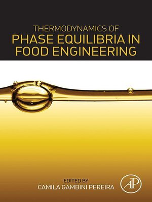 cover image of Thermodynamics of Phase Equilibria in Food Engineering