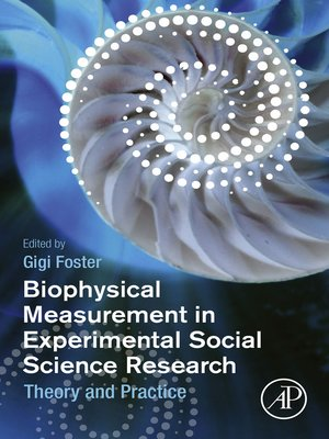 cover image of Biophysical Measurement in Experimental Social Science Research