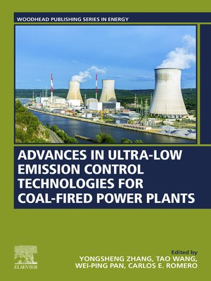 cover image of Advances in Ultra-low Emission Control Technologies for Coal-Fired Power Plants