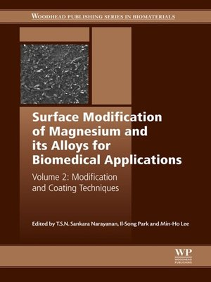 cover image of Surface Modification of Magnesium and Its Alloys for Biomedical Applications, Volume 2