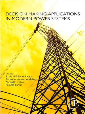 cover image of Decision Making Applications in Modern Power Systems