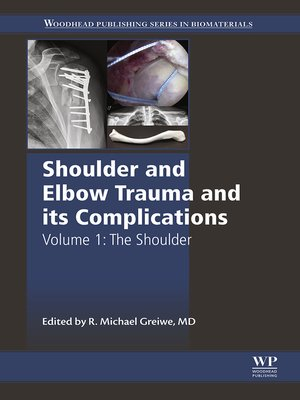 cover image of Shoulder and Elbow Trauma and its Complications, Volume 1