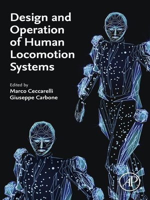 cover image of Design and Operation of Human Locomotion Systems