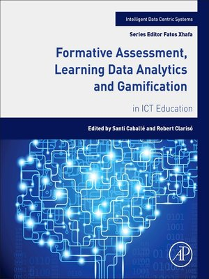 cover image of Formative Assessment, Learning Data Analytics and Gamification