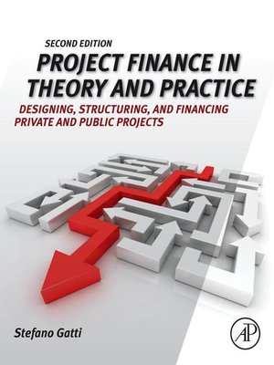 cover image of Project Finance in Theory and Practice