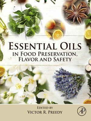 cover image of Essential Oils in Food Preservation, Flavor and Safety