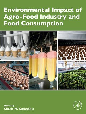 cover image of Environmental Impact of Agro-Food Industry and Food Consumption