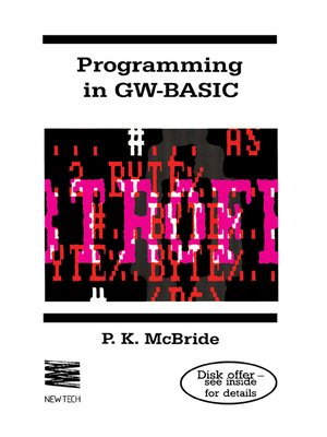 Programming in GW-BASIC by P  K  McBride · OverDrive