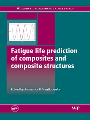 cover image of Fatigue Life Prediction of Composites and Composite Structures