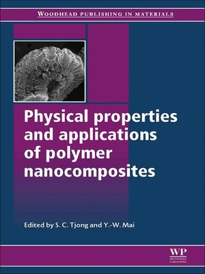 cover image of Physical Properties and Applications of Polymer Nanocomposites