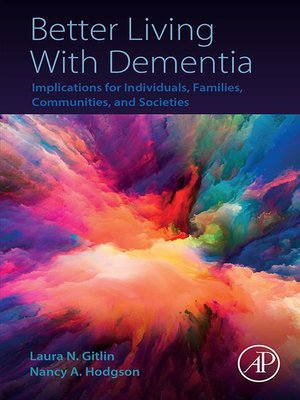 cover image of Better Living With Dementia