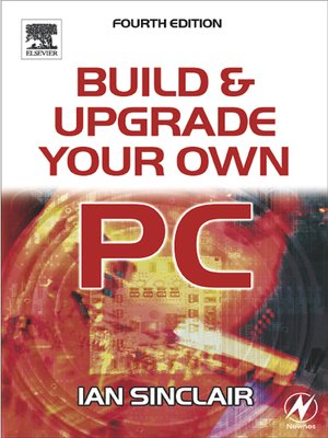 cover image of Build And Upgrade Your Own PC