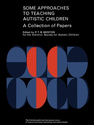 cover image of Some Approaches to Teaching Autistic Children