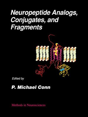 cover image of Neuropeptide Analogs, Conjugates, and Fragments, Volume 13