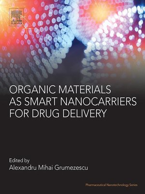 cover image of Organic Materials as Smart Nanocarriers for Drug Delivery