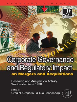cover image of Corporate Governance and Regulatory Impact on Mergers and Acquisitions