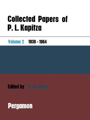 cover image of Collected Papers of P.L. Kapitza, Volume 2