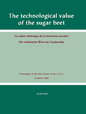 cover image of The Technological Value of the Sugar Beet