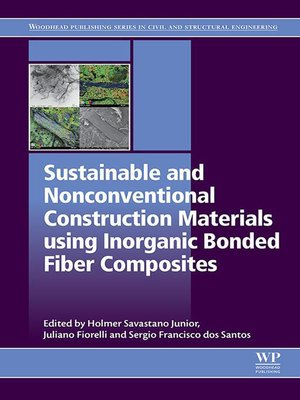 cover image of Sustainable and Nonconventional Construction Materials using Inorganic Bonded Fiber Composites