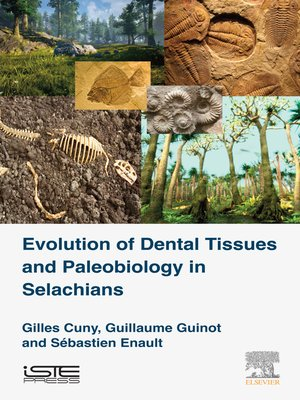 cover image of Evolution of Dental Tissues and Paleobiology in Selachians
