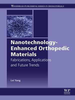 cover image of Nanotechnology-Enhanced Orthopedic Materials