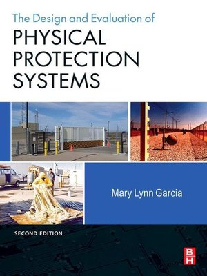 cover image of Design and Evaluation of Physical Protection Systems