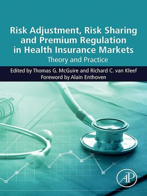 cover image of Risk Adjustment, Risk Sharing and Premium Regulation in Health Insurance Markets