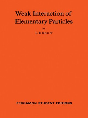 cover image of Weak Interaction of Elementary Particles