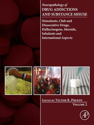 cover image of Neuropathology of Drug Addictions and Substance Misuse, Volume 2