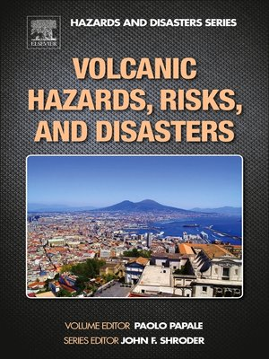 cover image of Volcanic Hazards, Risks and Disasters