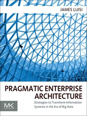 cover image of Pragmatic Enterprise Architecture