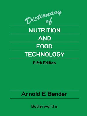 cover image of Dictionary of Nutrition and Food Technology
